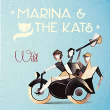 Marina & The Kats: Wild, CD