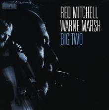 Warne Marsh & Red Mitchell: Big Two, 2 CDs