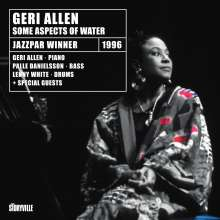 Geri Allen (1957-2017): Some Aspects Of Water, CD