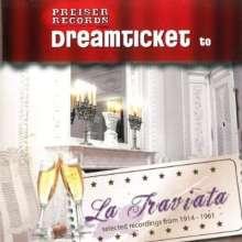 Dreamticket to La Traviata, CD