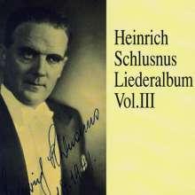 Heinrich Schlusnus - Liederalbum Vol.3, 2 CDs