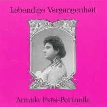 Armida Parsi-Pettinella singt Arien & Lieder, CD