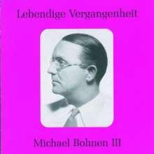 Michael Bohnen singt Arien und Lieder Vol.3, CD