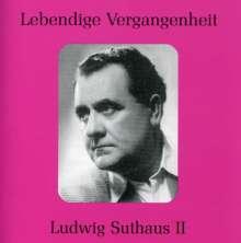 Ludwig Suthaus II singt Arien & Lieder, CD