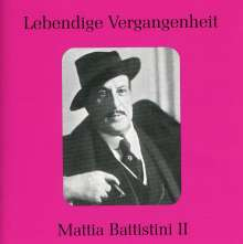 Mattia Battistini singt Arien & Lieder, CD