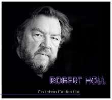 Robert Holl - Ein Leben für das Lied, 2 CDs