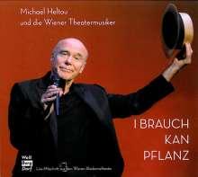 Michael Heltau: I brauch kan Pflanz (Live), 2 CDs