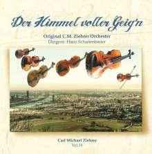 """Carl Michael Ziehrer (1843-1922): Ziehrer-Edition Vol.19 """"Der Himmel voller Geig'n"""", CD"""