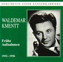 Waldemar Kmentt in frühen Aufnahmen, CD