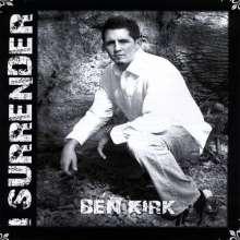 Ben Kirk: I Surrender, CD