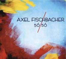 Axel Fischbacher (geb. 1956): 56/56, CD