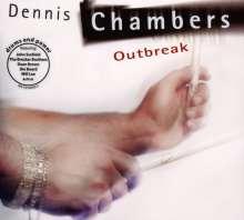 Dennis Chambers (geb. 1959): Outbreak, CD