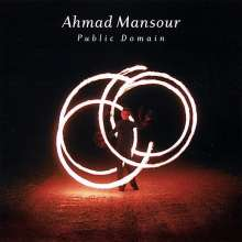 Ahmad Mansour: Public Domain, CD