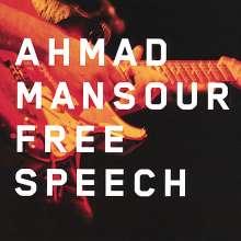 Ahmad Mansour: Free Speech - Live At The Mahagony Hall, April 9th 2006, CD