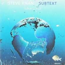 Steve Khan (geb. 1947): Subtext, CD