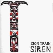 Zion Train: Siren (Digipack), CD