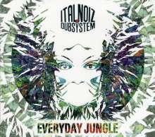 Ital Noiz Dubsystem: Everyday Jungle, CD
