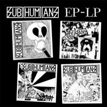 Subhumans: EP (remastered), LP