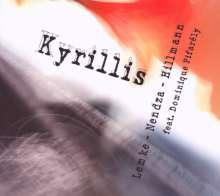 Johannes Lemke/Andre Nendza/Christoph Hillmann: Kyrillis, CD