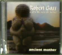 Robert Gass - Ancient Mother, CD
