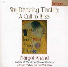 Anand/ Shroyder/ Allen: Sky Dancing Tantra: A C, CD