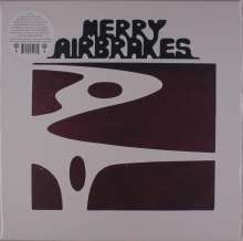 Merry Airbrakes: Merry Airbrakes (Limited-Numbered-Edition), LP