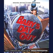 Bruce Broughton: Filmmusik: Baby's Day Out (DT: Juniors freier Tag), CD