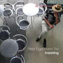 Peter Eigenmann (geb. 1952): Insisting, CD