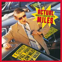 Don Henley (geb. 1947): Actual Miles:Henley's Greatest Hits, CD