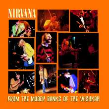 Nirvana: From The Muddy Banks Of The Wishkah (180g), 2 LPs