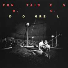 Fontaines D.C.: Dogrel, LP