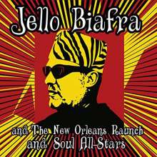 Jello Biafra & The New Orleans Raunch And Soul All-Stars: Walk On Jindal's Splinters: Live In New Orleans, May 8, 2011, CD