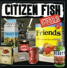 Citizen Fish: Goods, CD