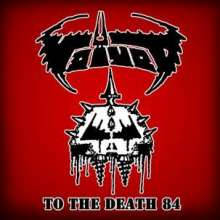 Voivod: To The Death 84, CD