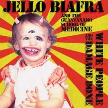 Jello Biafra & The Guantanamo School Of Medicine: White People And The Damage Done, CD