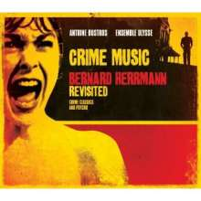 Bernard Herrmann (1911-1975): Crime Music, CD