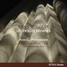 Jean (Jehan) Titelouze (1563-1633): Hymnes de l'Eglise, 2 CDs