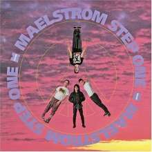 Maelstrom: Step One, LP