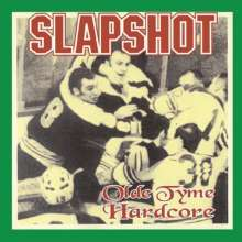 Slapshot: Olde Tyme Hardcore (180g) (Limited Edition), LP