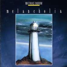 Matthias Thurow: Melancholia, CD