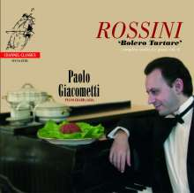 "Gioacchino Rossini (1792-1868): Klavierwerke Vol.6 ""Bolero Tartare"", Super Audio CD"