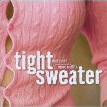 Marc Mellits (geb. 1966): Tight Sweater, CD