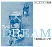 Pink Martini: Dream A Little Dream (180g), LP