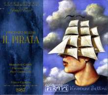 Vincenzo Bellini (1801-1835): Il Pirata, 2 CDs