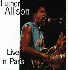 Luther Allison: Live In Paris 1979, CD