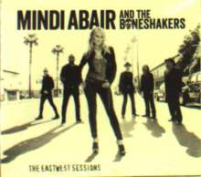 Mindi Abair (geb. 1969): The Eastwest Sessions, CD