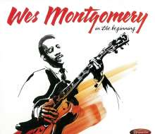 Wes Montgomery (1925-1968): In The Beginning: Early Recordings From 1949 - 1958 (Deluxe Edition), 2 CDs