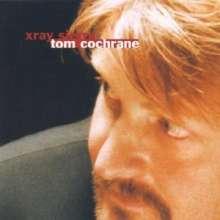 Tom Cochrane: X - Ray Sierra, CD