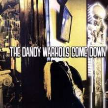 The Dandy Warhols: The Dandy Warhols Come Down, CD
