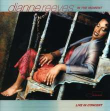Dianne Reeves (geb. 1956): In The Moment - Live In Concert, CD